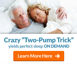 Crazy Two-Pump Trick yields perfect sleep ON DEMAND