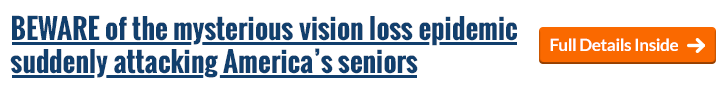 BEWARE of the mysterious vision loss epidemic suddenly attacking America's seniors